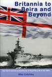 BRITANNIA TO BEIRA & BEYOND